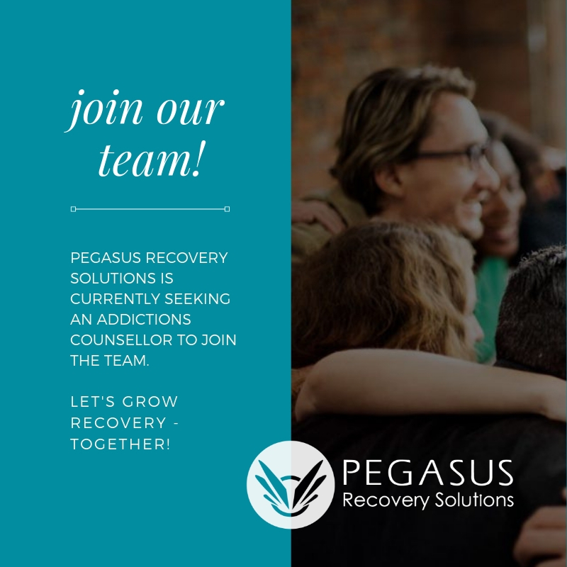 We Are Hiring an Addictions Counsellor | Pegasus Recovery Solutions